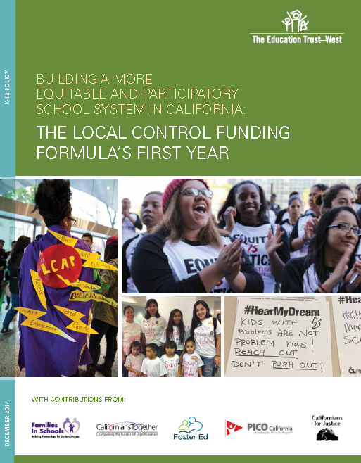 Building a More Equitable and Participatory School System in California: The Local Control Funding Formula's First Year