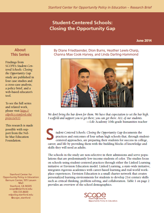 Student-Centered Schools: Closing the Opportunity Gap
