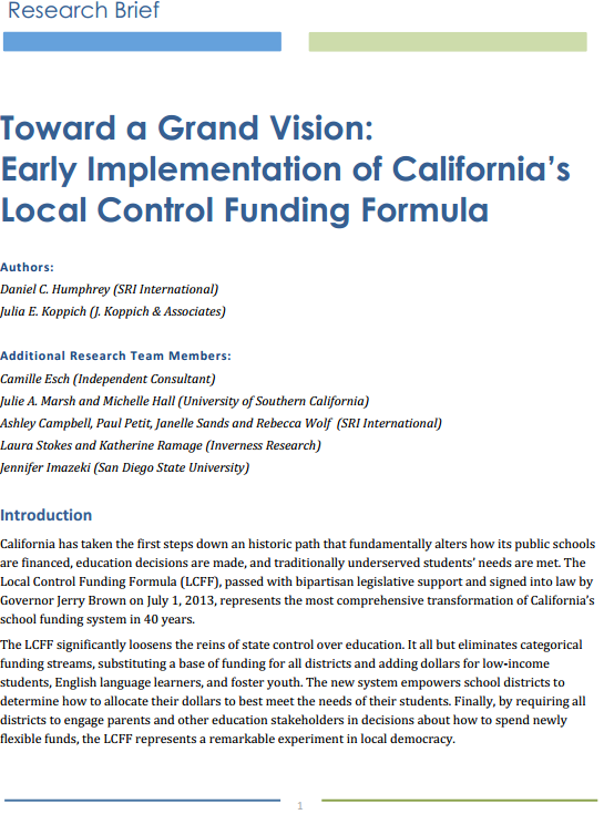 Toward a Grand Vision: Early Implementationof California's Local Control Funding Formula