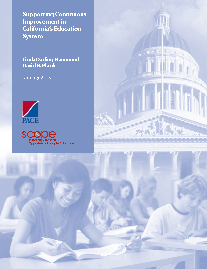 Supporting Continuous Improvement in California's Education System