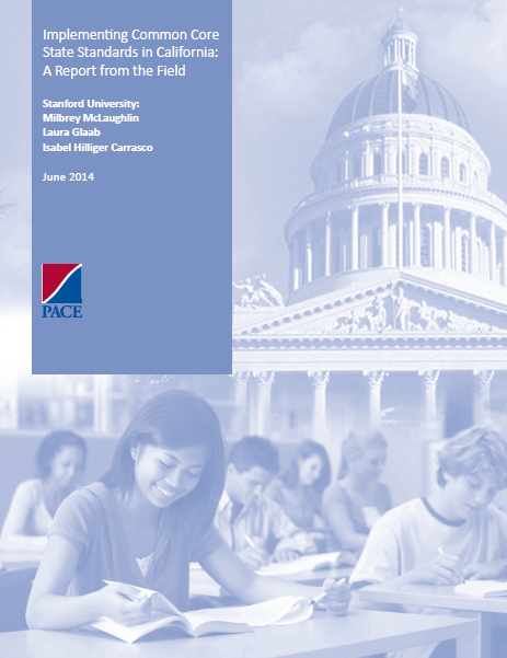 Implementing Common Core State Standards in California: A Report from the Field