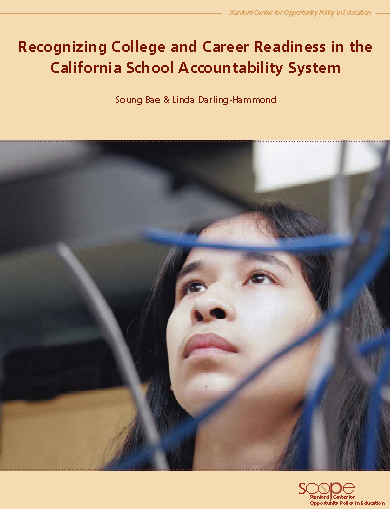 Recognizing College and Career Readiness in the California School Accountability System