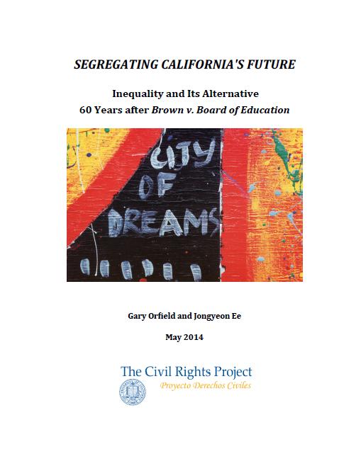Segregating California's Future: Inequality and Its Alternative